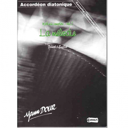 Accordéon diato : La mélodie vol 2 + CD