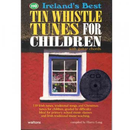 110 Ireland's Best Tin Whistle Tunes for Children